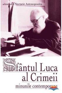 Sfantul Luca al Crimeii - minunile contemporane