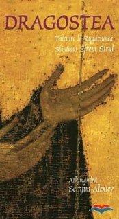 Dragostea. Talcuire la rugaciunea Sfantului Efrem Sirul