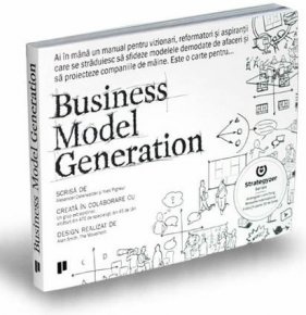 Business Model Generation - Carti.Crestinortodox.ro