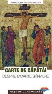 Carte de capatai despre moarte si inviere. Viata de dupa moarte