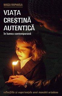 Viața creștină autentică în lumea contemporană