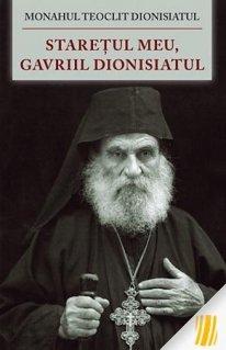 Staretul meu, Gavriil Dionisiatul