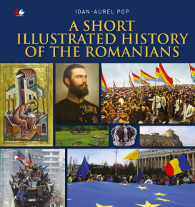 A Short Illustrated History of Romanians - Carti.Crestinortodox.ro
