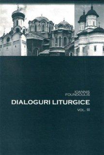 Dialoguri liturgice Vol.3