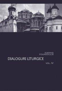 Dialoguri liturgice Vol.4