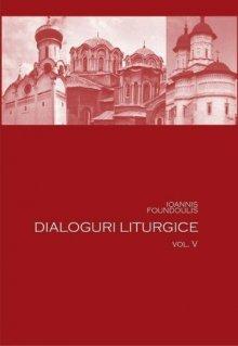 Dialoguri liturgice Vol.5