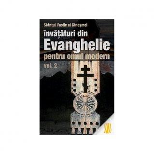 Invataturi din Evanghelie pentru omul modern. vol. 2