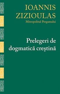 Prelegeri de dogmatica crestina