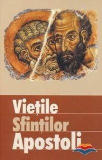 Vietile sfintilor apostoli